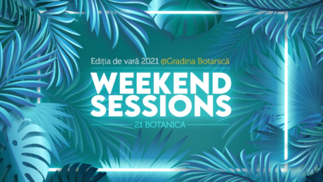 weekend sessions botanica in bucharest